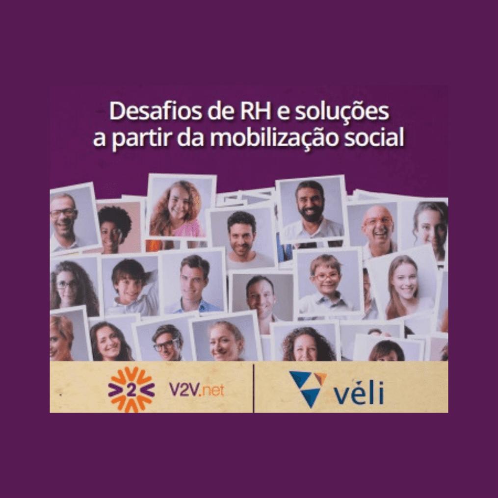 V2V – Desafios de RH e soluções a partir da mobilização social