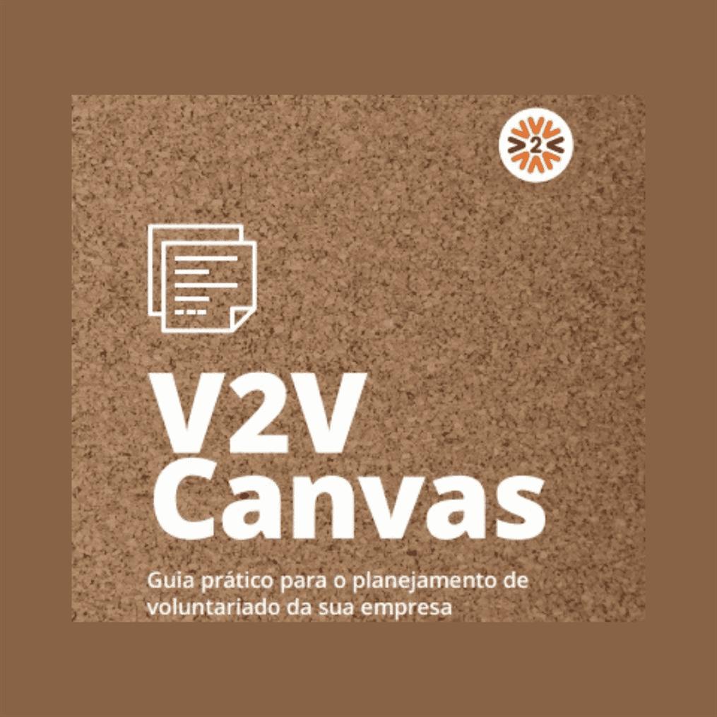 V2V Canvas – Guia prático para o planejamento de voluntariado da sua empresa